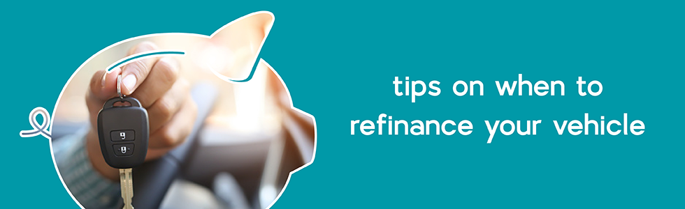 When to Refinance Your Automobile